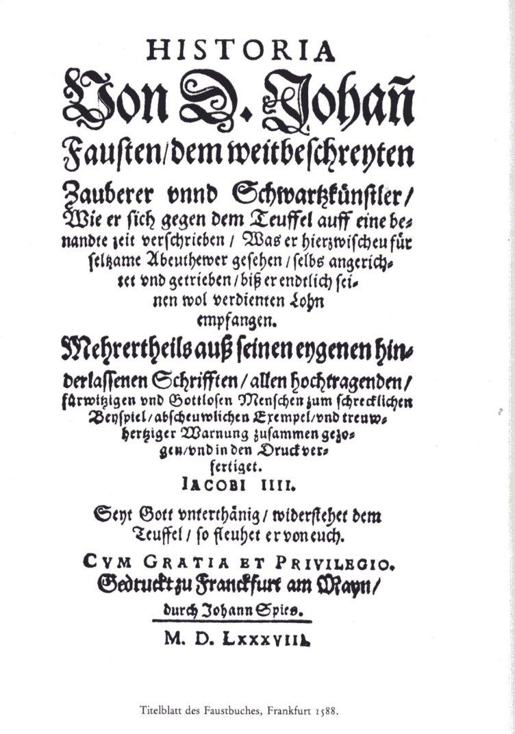 «История о докторе Фаусте, знаменитом волшебнике и чернокнижнике и т. д.», 1587 г.
