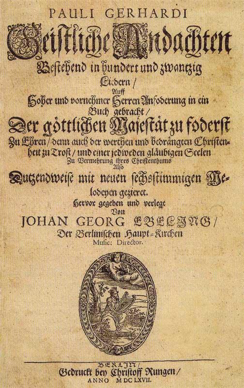 Духовные песнопения. Пауль Герхардт. 1667