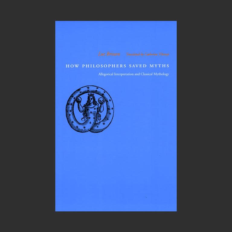 Люк Бриссон. Как философы спасли миф. 2004