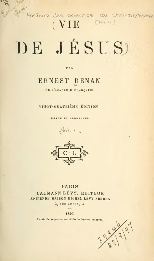 Эрнест Ренан. Жизнь Иисуса. Париж, 1895