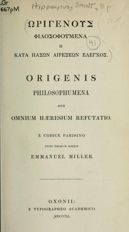 Против всех ересей (Философумена). Оксфорд, 1851