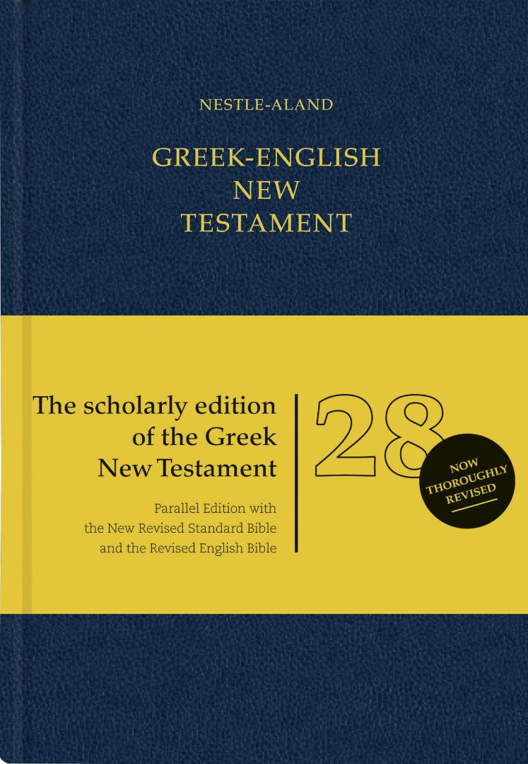 Греческий Новый Завет в редакции Нестле-Аланда. 28-е издание. 2013